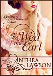 To Wed the Earl - A Regency Novella