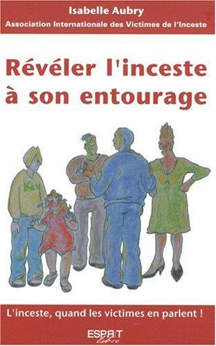 Reveler l'inceste a son entourage
