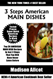 Top 30 AMERICAN MAIN DISH Recipes In Just 3 Steps That You Will Have Never Eaten Before (English Edition)