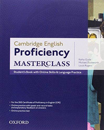 Cambridge English Proficiency (CPE) Masterclass: Student's Book with Online Skills and Language Practice Pack (Proficiency Masterclass)
