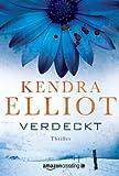 'Verdeckt: Thriller (Ein Bone Secrets Roman, Band 1)' von Kendra Elliot