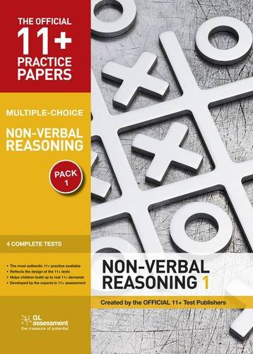 11+ Practice Papers, Non-verbal Reasoning Pack 1, Multiple Choice: Non-verbal Reasoning Test 1, Non-verbal Reasoning Test 2, Non-verbal Reasoning Test ... Test 4 (The Official 11+ Practice Papers)