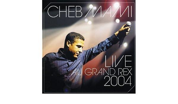cheb mami live au grand rex 2004