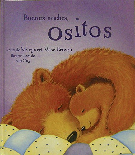 Buenas Noches, Ositos (Mwb Picturebooks)