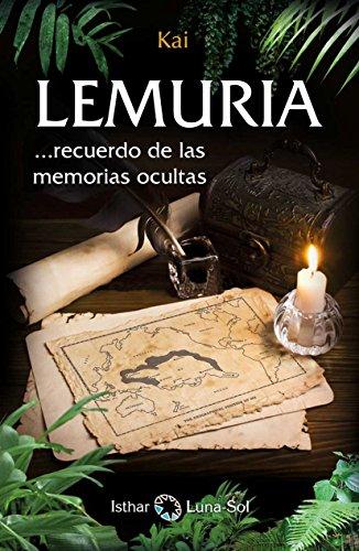 LEMURIA: ... recuerdo de las memorias ocultas