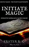 Initiate Magic (The Tehuti Manuscripts Book 1) (English Edition)