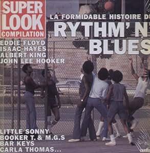 La Formidable Histoire Du Rythm'n'Blues
