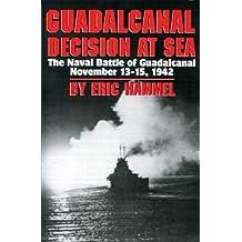 Guadalcanal: Decision at Sea (English Edition)