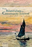 From Bilateralism to Community Interest: Essays in Honour of Bruno Simma