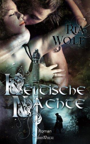 Keltische Nächte von [Wolf, Ria]