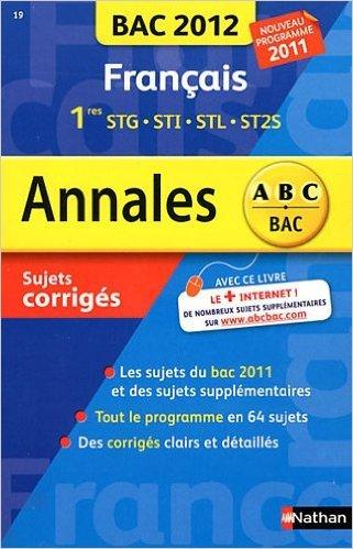 ANNALES BAC 2012 FRANCAIS 1ERE de SYLVIE PLANCHARD ( 20 août 2011 )