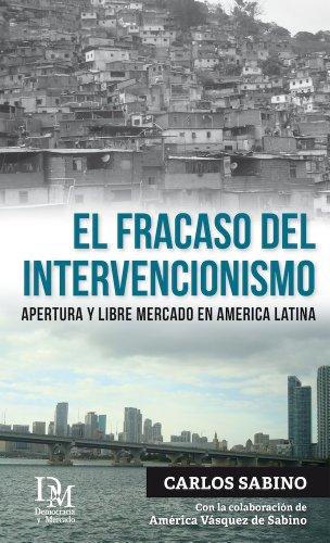 El Fracaso del Intervencionismo