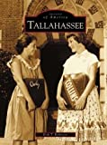 Tallahassee (FL) (Images of America) by Erik T. Robinson (2003-07-16)