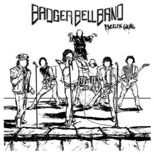 Badger Bell Band: Faceless Gang (Audio CD)