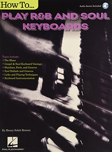 Henry Brewer: How To Play R&B Soul Keyboards