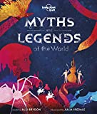 Myths and Legends of the World (Lonely Planet Kids)