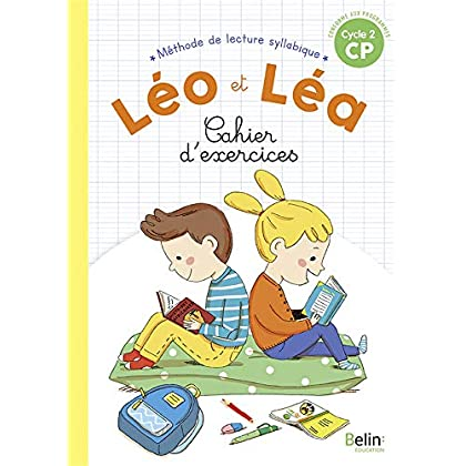 Méthode de lecture syllabique CP Cycle 2 Léo et Léa : Cahier d'exercices