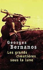 Les grands cimetières sous la lune de Georges Bernanos
