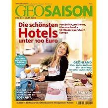 GEO Saison 9/2008 - Die schönsten Hotels unter 100 Euro