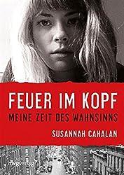Feuer im Kopf: Meine Zeit des Wahnsinns (German Edition)