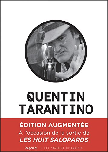 Quentin Tarantino : Un cinma dchain