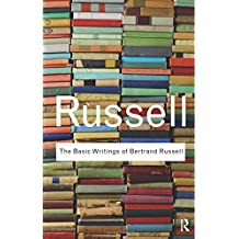 The Basic Writings of Bertrand Russell (Routledge Classics (Paperback))