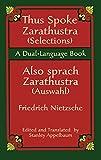 Thus Spoke Zarathustra (Selections)/Also sprach Zarathustra (Auswahl): A Dual-Language Book (Dover Dual Language German)