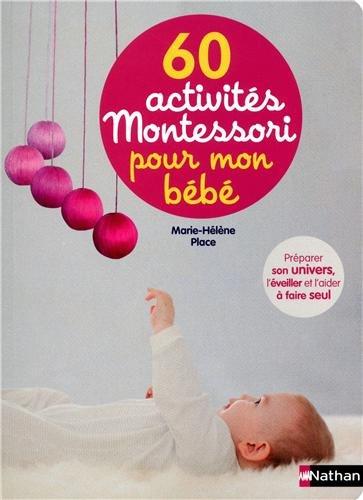 """<a href=""""/node/10777"""">60 activités Montessori pour mon bébé</a>"""