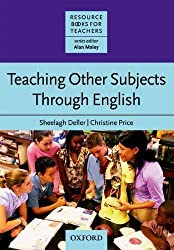 Teaching Other Subjects Through English (CLIL): Resource Books for Teachers by Deller, Sheelagh, Price, Christine [08 March 2007]