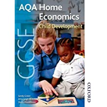 AQA GCSE Home Economics Child Development (Aqa Gcse Students Book) by Sandy Green (2009-07-23)