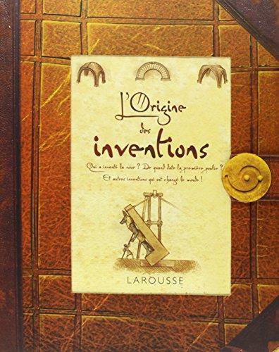 L'origine des inventions