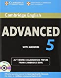 Cambridge English Advanced 5 Self-study Pack (Student's Book with Answers and Audio CDs (2)) (CAE Practice Tests)