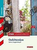 Stark in Deutsch - Gymnasium - Gedichtanalyse 9./10. Klasse
