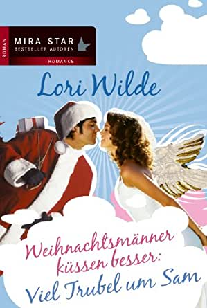 Sleep Angel Kussen.Viel Trubel Um Sam German Edition Ebook Lori Wilde Amazon Co Uk
