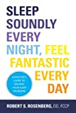 Image de Sleep Soundly Every Night, Feel Fantastic Every Day: A Doctor's Guide to Solving Your Slee