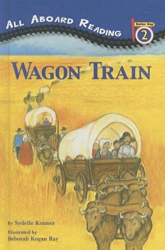 Wagon Train by Sydelle Kramer (2010-01-01)