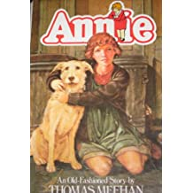 Annie: An old-fashioned story