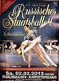 Russisches Staatsballett - Recklinghausen 2013 -