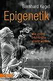 Epigenetik: Wie unsere Erfahrungen vererbt werden (Taschenbücher)