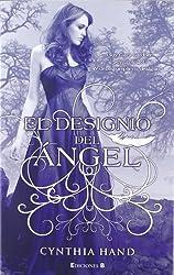 El designio del angel (Spanish Edition) (Unearthly Trilogy) by Cynthia Hand (2011-09-15)