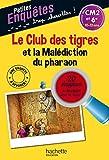 Le Club des tigres et la Malédiction du pharaon - Cahier de vacances