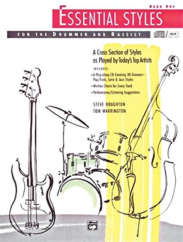 Essential Styles for the Drummer and Bassist, Bk 1: A Cross Section of Styles as Played by Today's Top Artists, Book & CD por Steve Houghton