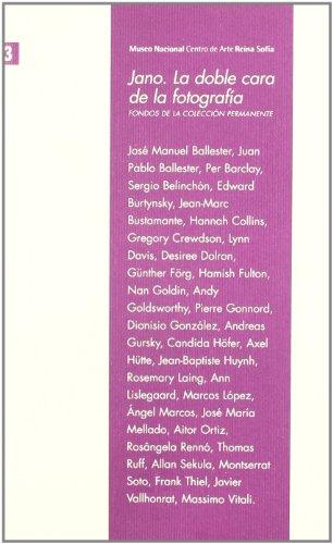 Descargar Libro Jano. La doble cara de la fotografía. Fondos de la colección permanente de Museo Nacional Centro De Arte Reina SofÍ