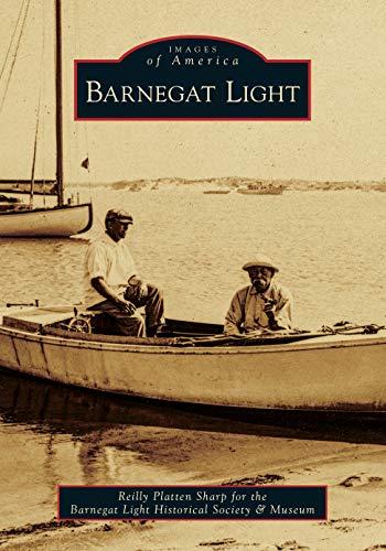 Barnegat Light (Images of America)