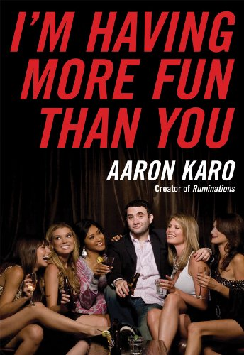 I'm Having More Fun Than You (Karo Bad)