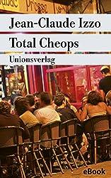 Total Cheops: Kriminalroman (Unionsverlag Taschenbücher)