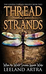 Thread Strands: Golden Threads Trilogy Book Two