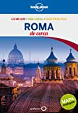 Roma De cerca 3 (Guías De cerca Lonely Planet)