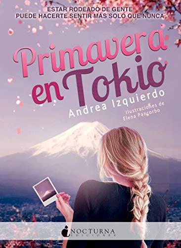 Primavera en Tokio (Literatura Mágica) por Andrea Izquierdo Fernández