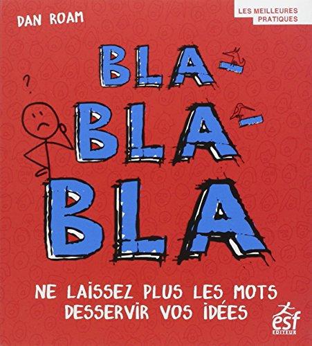 Bla-bla-bla par Dan Roam